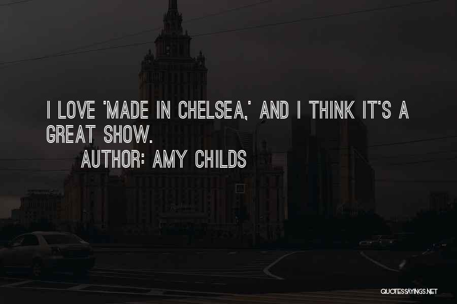 Made In Chelsea Love Quotes By Amy Childs