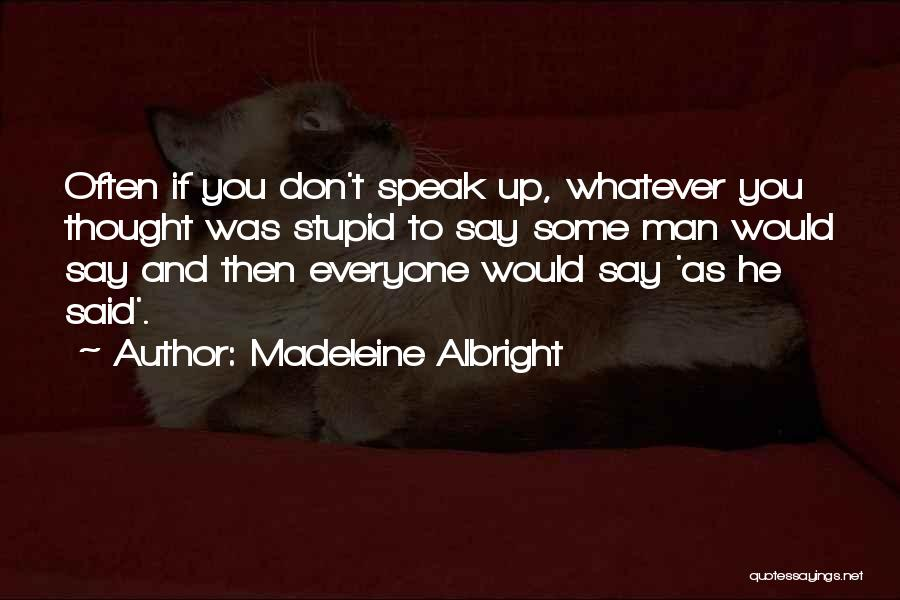 Madeleine Albright Quotes 1020962