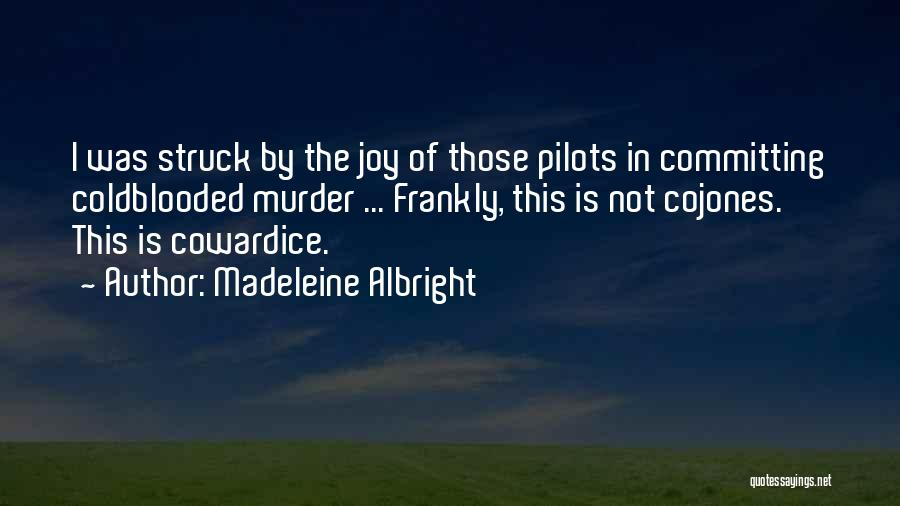 Madeleine Albright Quotes 1144544