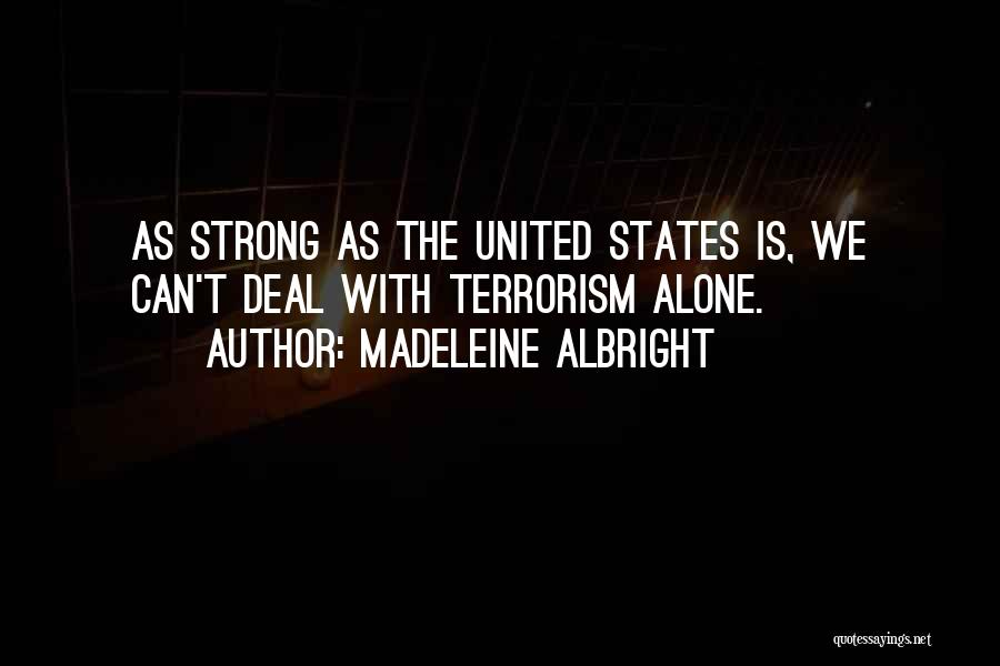Madeleine Albright Quotes 1149040