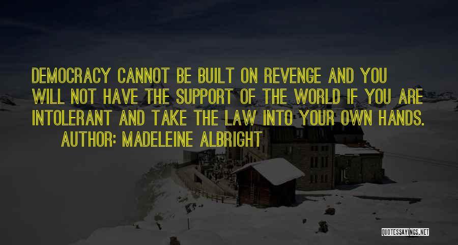 Madeleine Albright Quotes 1218487