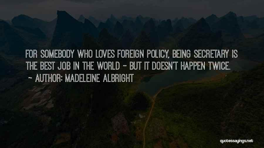 Madeleine Albright Quotes 1288874