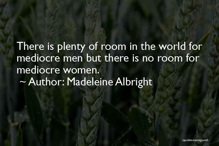 Madeleine Albright Quotes 1485208