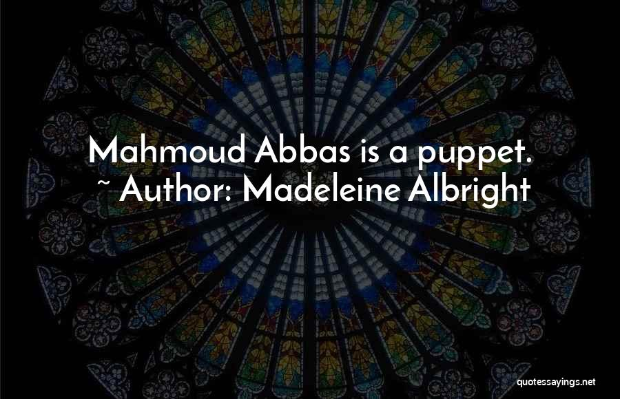 Madeleine Albright Quotes 1654040