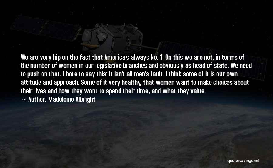 Madeleine Albright Quotes 165966