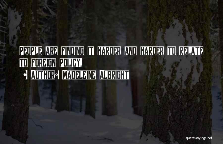 Madeleine Albright Quotes 1722950