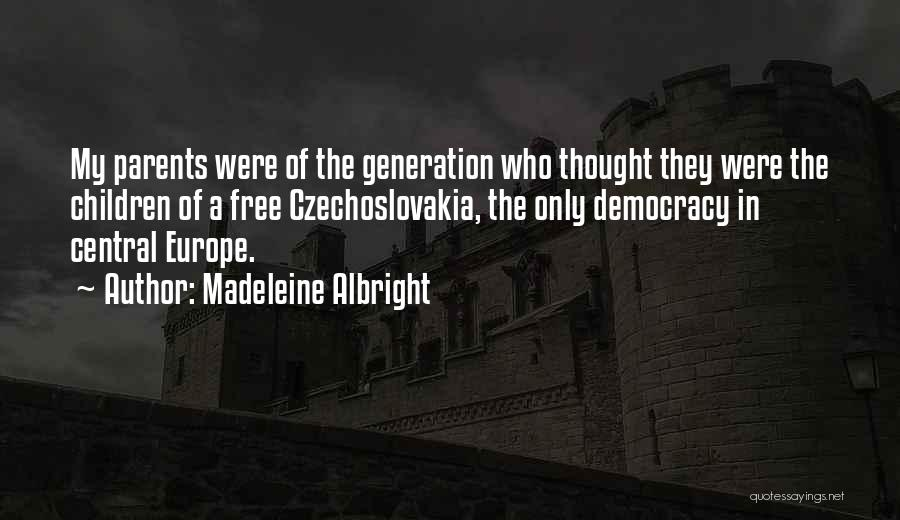 Madeleine Albright Quotes 177278