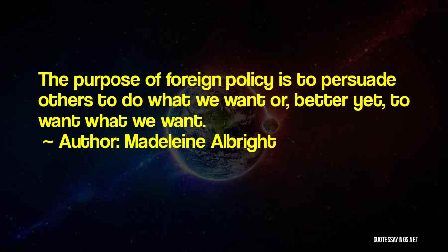 Madeleine Albright Quotes 1777933