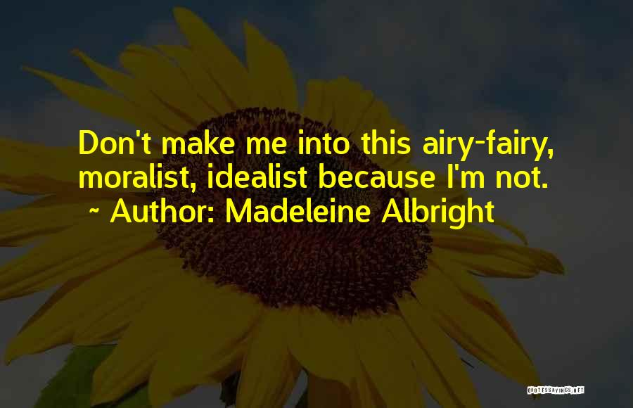 Madeleine Albright Quotes 1801083