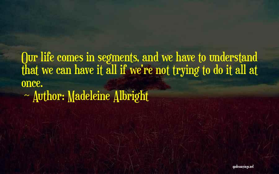 Madeleine Albright Quotes 1934145