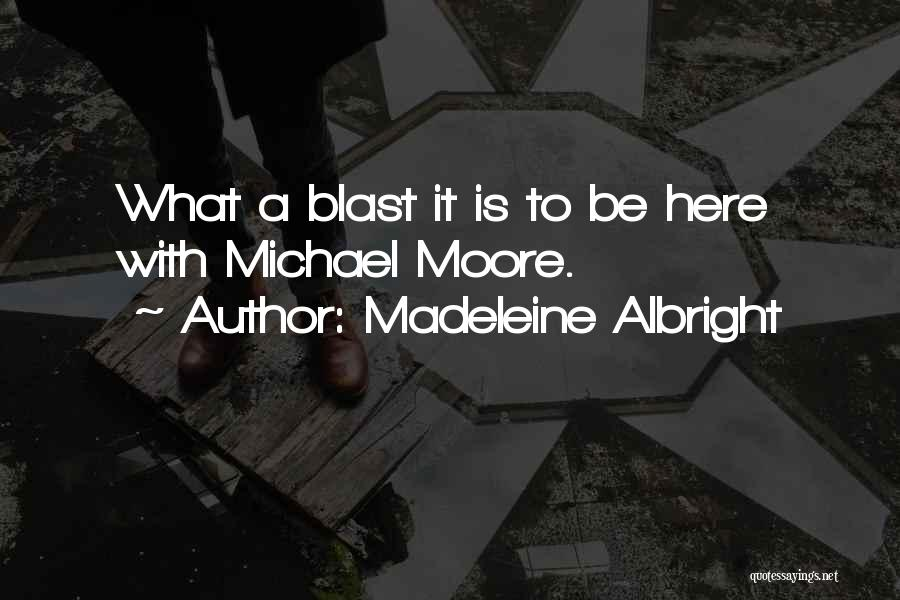 Madeleine Albright Quotes 1943372