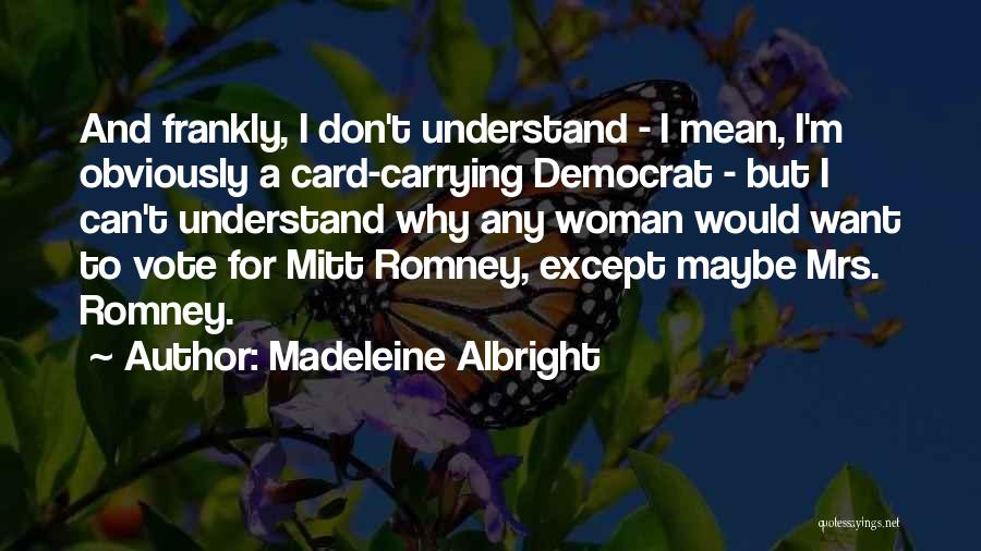 Madeleine Albright Quotes 2039658