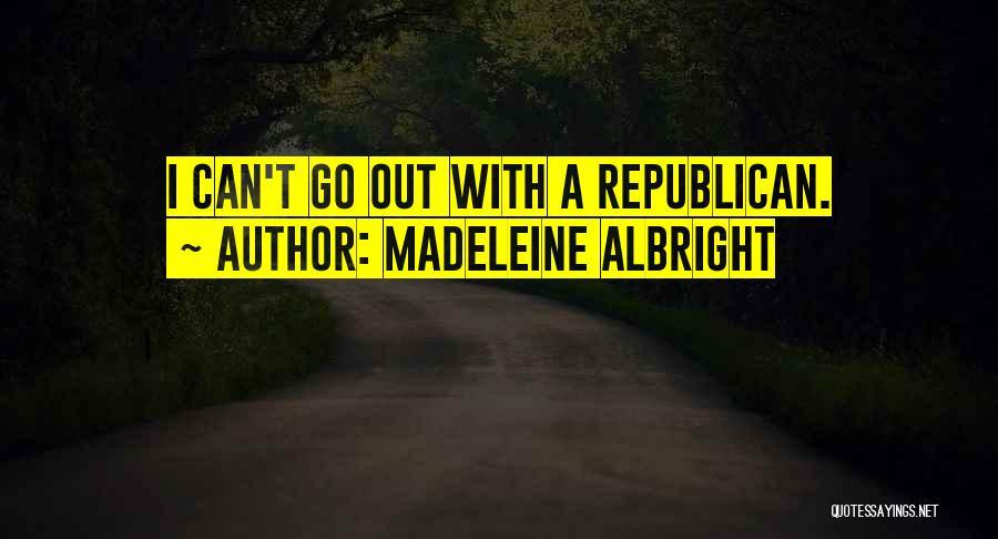 Madeleine Albright Quotes 2143835