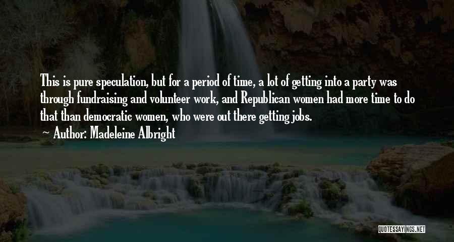 Madeleine Albright Quotes 2222894