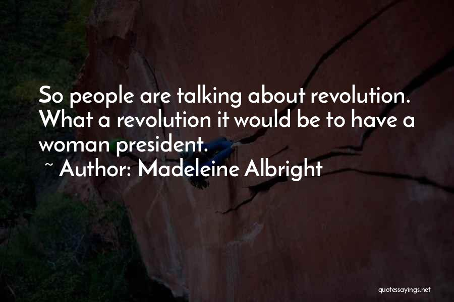 Madeleine Albright Quotes 487956