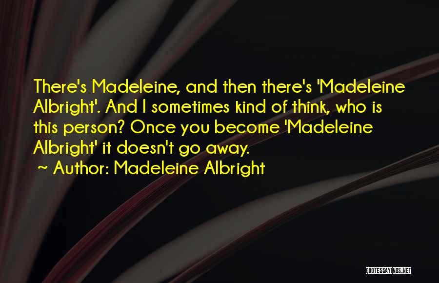 Madeleine Albright Quotes 502807