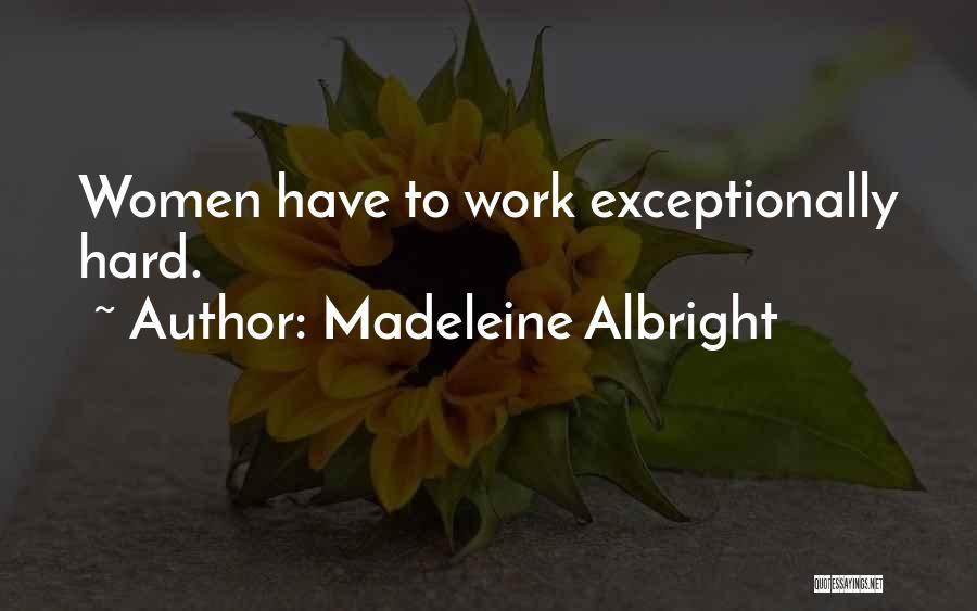 Madeleine Albright Quotes 506938