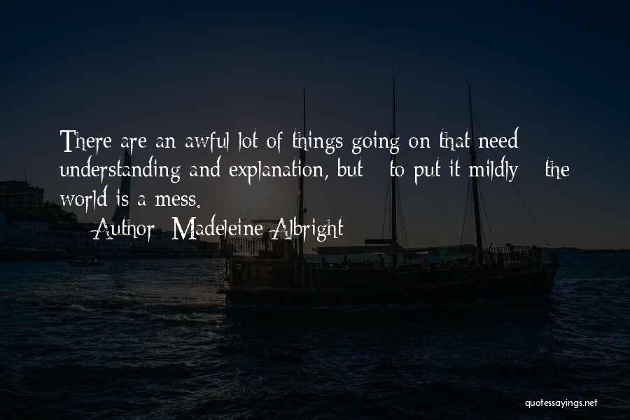 Madeleine Albright Quotes 911068