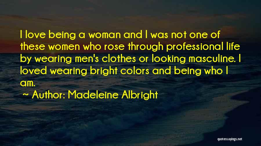 Madeleine Albright Quotes 995537