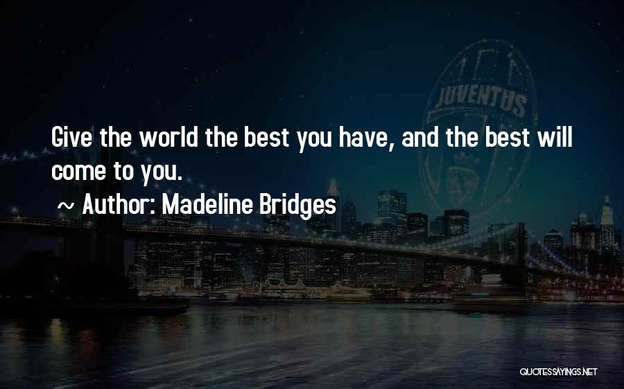 Madeline O'hare Quotes By Madeline Bridges