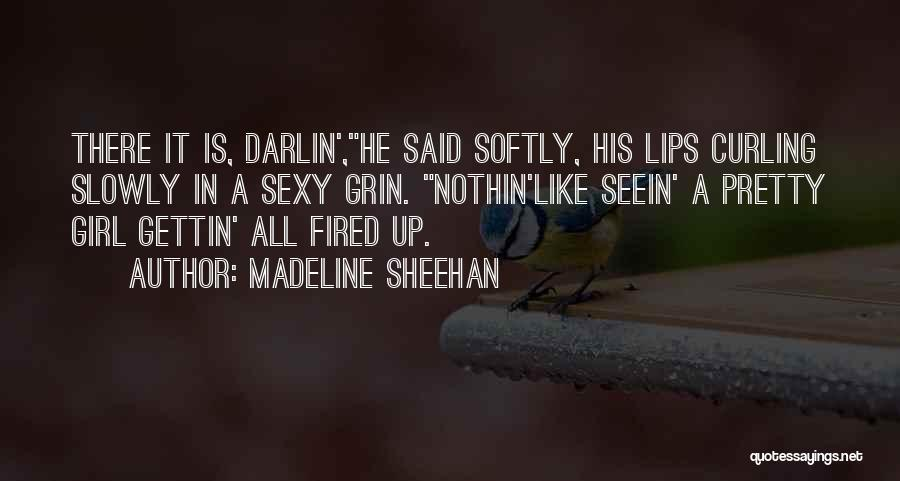 Madeline O'hare Quotes By Madeline Sheehan