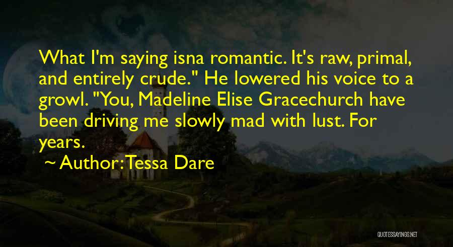 Madeline O'hare Quotes By Tessa Dare