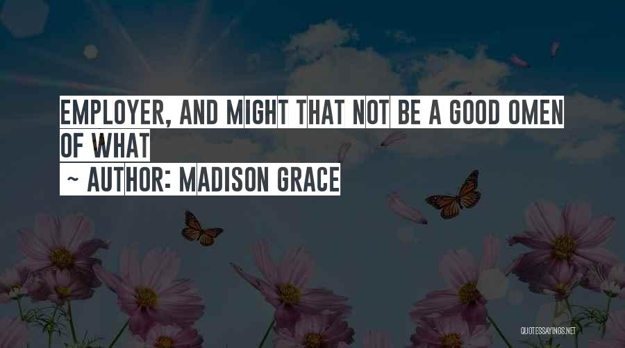 Madison Grace Quotes 272317