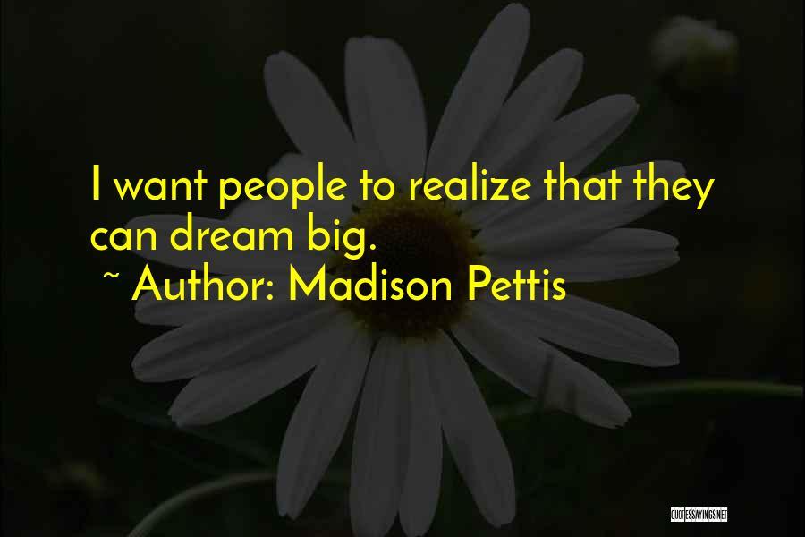 Madison Pettis Quotes 1147633
