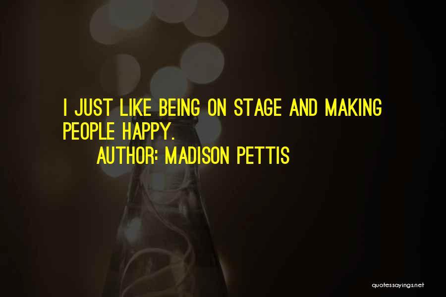 Madison Pettis Quotes 1687575