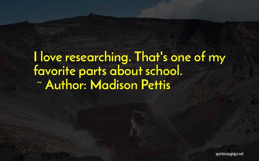 Madison Pettis Quotes 1751615