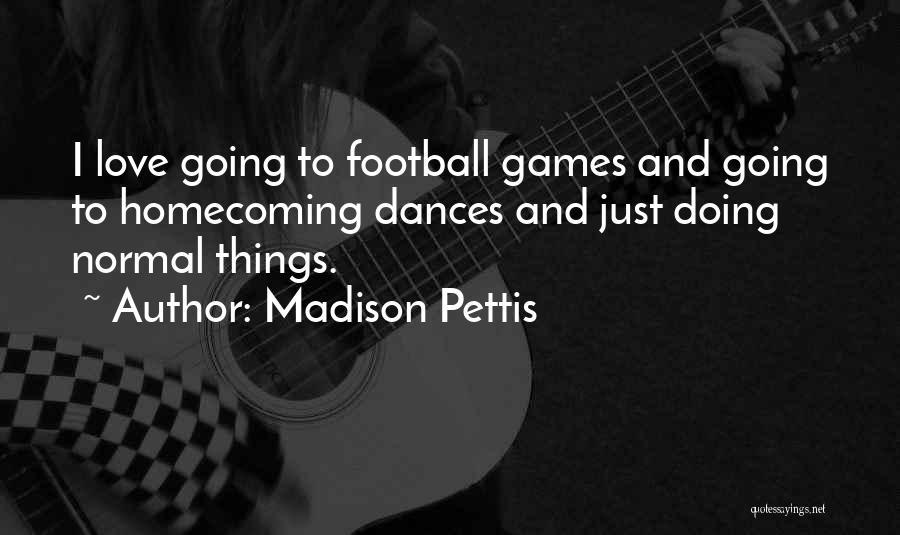 Madison Pettis Quotes 2241532