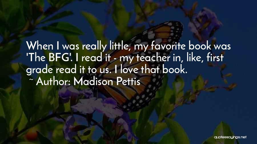 Madison Pettis Quotes 890108