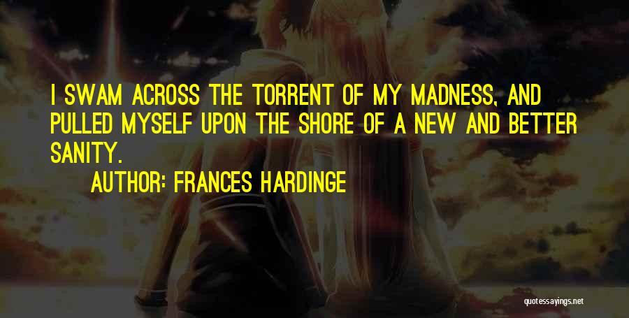 Madness And Sanity Quotes By Frances Hardinge