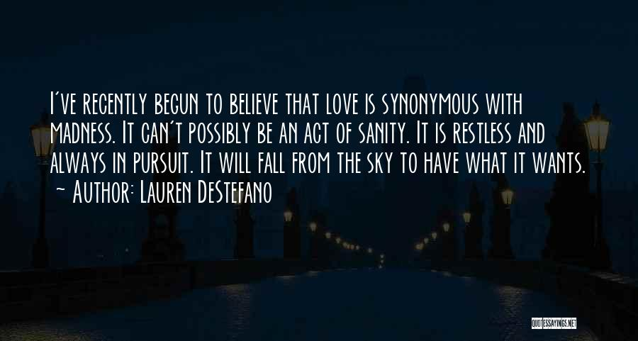 Madness And Sanity Quotes By Lauren DeStefano