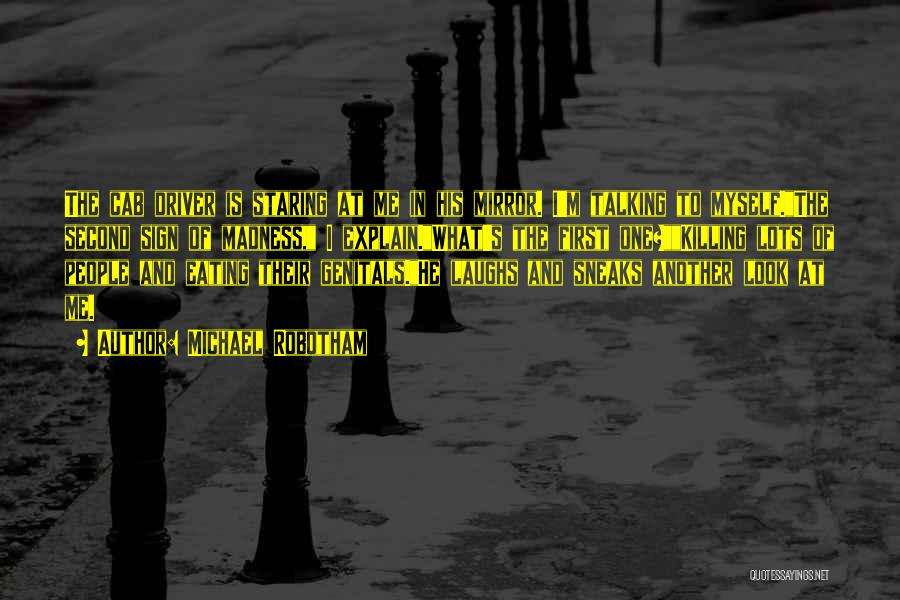 Madness And Sanity Quotes By Michael Robotham