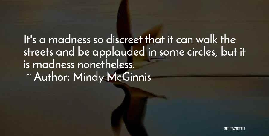 Madness And Sanity Quotes By Mindy McGinnis