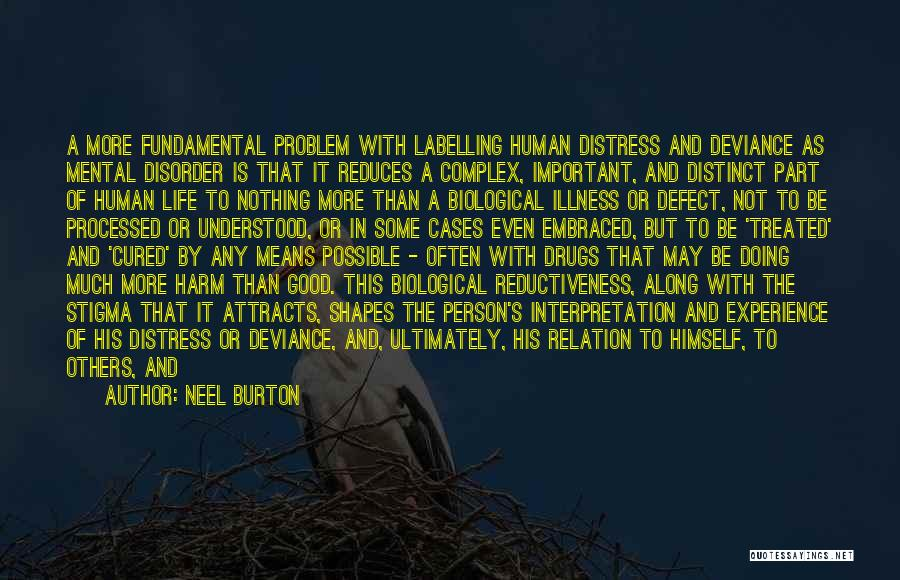 Madness And Sanity Quotes By Neel Burton