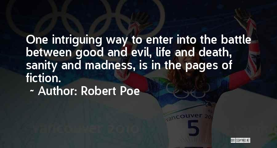 Madness And Sanity Quotes By Robert Poe