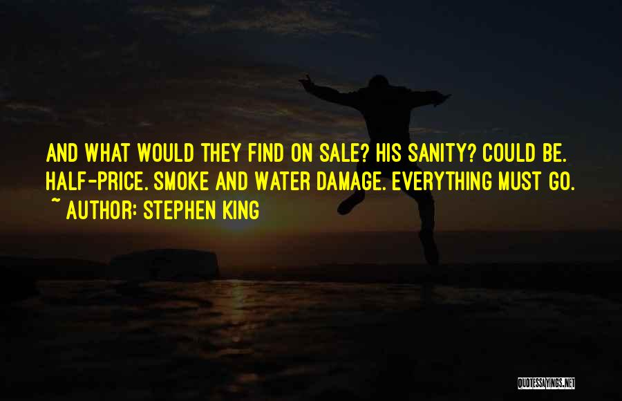 Madness And Sanity Quotes By Stephen King