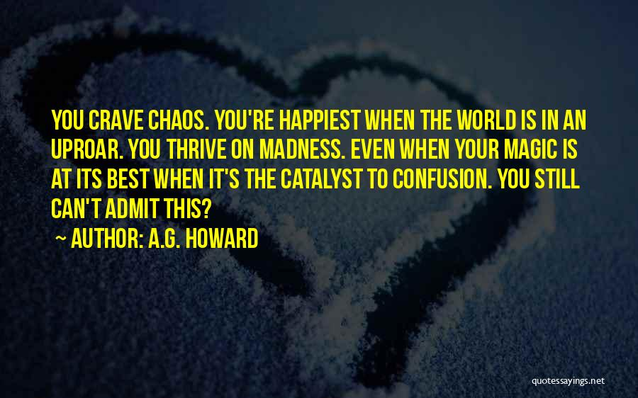 Madness From Alice In Wonderland Quotes By A.G. Howard