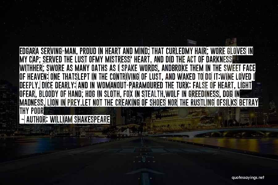 Madness In Heart Of Darkness Quotes By William Shakespeare