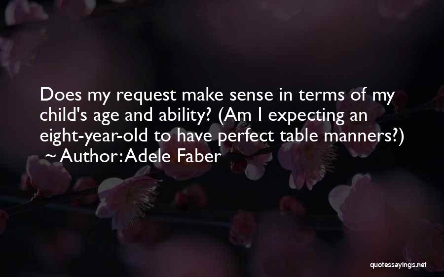 Madurez Emocional Quotes By Adele Faber