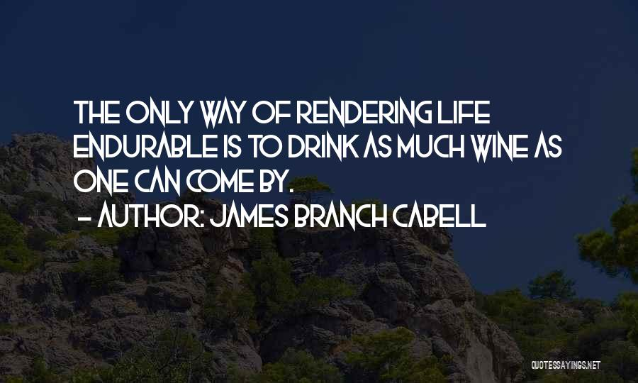 Madurez Emocional Quotes By James Branch Cabell