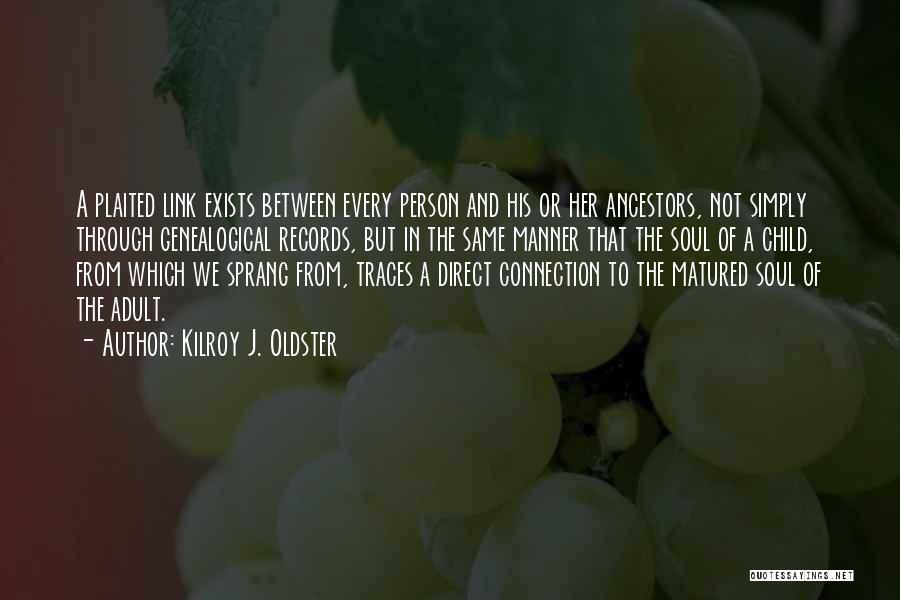 Madurez Emocional Quotes By Kilroy J. Oldster