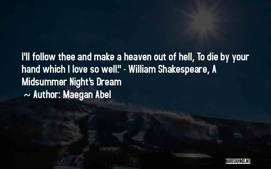 Maegan Abel Quotes 646977