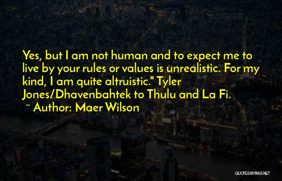 Maer Wilson Quotes 1557464
