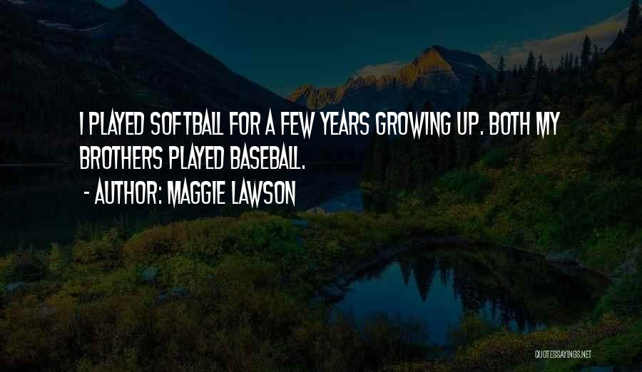 Maggie Lawson Quotes 1911518