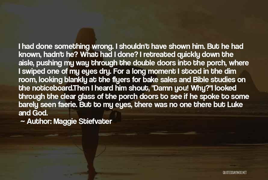 Maggie Stiefvater Quotes 1030561