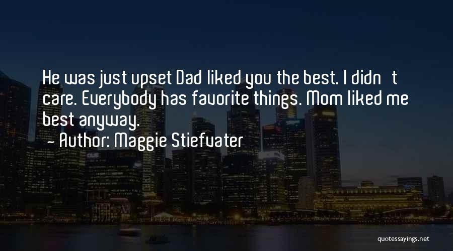 Maggie Stiefvater Quotes 1189955