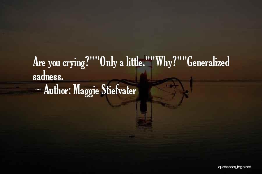 Maggie Stiefvater Quotes 1234649
